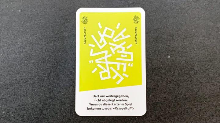 """Razupaltuff Spielkarte: """"Darf nur weitergegeben, nicht abgelegt werden."""""""